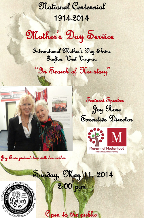 Martha Joy Rose - In Search of Herstory; 100th Anniversary of Mother's Day at the International Mother's Day Shrine